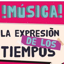 Música la expresión de los tiempos